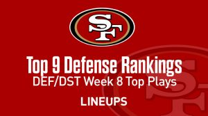 Top 9 Fantasy Football Defense Rankings for Week 8