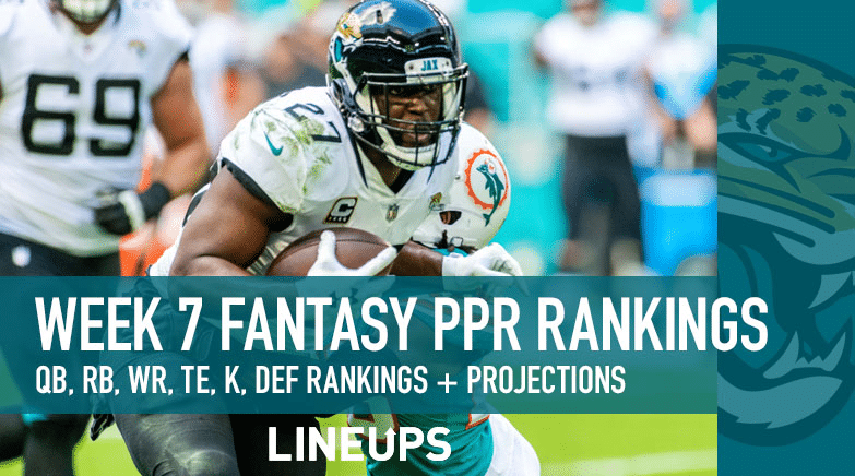 WEEK 7 PPR RANKINGS