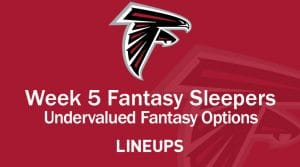 Top 5 Fantasy Sleepers for Week 5: Undervalued Fantasy Options