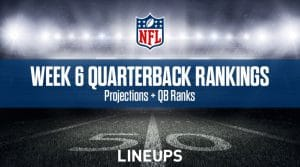 Week 6 QB Rankings: Quarterback Fantasy Stats & Projections