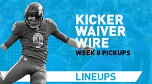 Week 8 Kicker Waiver Wire Pickups & Adds