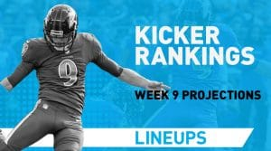 Week 9 Kicker Rankings: Fantasy Kickers Pickups & Streamers