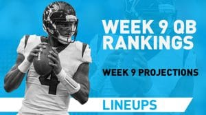 Week 9 QB Rankings: Quarterback Fantasy Stats & Projections
