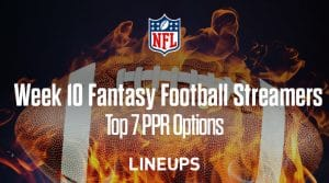 Top 7 Week 10 Fantasy Football PPR Streamers