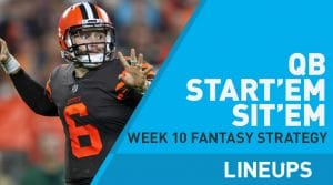 Week 10 QB Start, Sit: Quarterback Fantasy Football Strategy