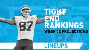 Week 12 TE Rankings PPR: Tight End Fantasy Stats & Projections