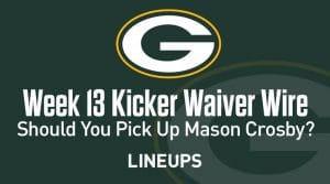 Week 13 Kicker Waiver Wire Pickups & Adds: Sam Ficken Hoping to Continue Week 12 Momentum