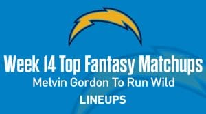 Top 5 Fantasy Matchups to Target in Week 14: Melvin Gordon To Run Wild
