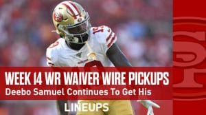 Week 14 WR Waiver Pickups & Adds: Deebo Samuel Continues To Get His