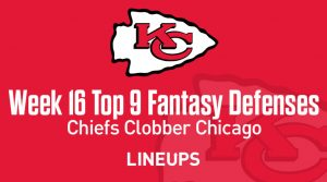 Top 9 Fantasy Football Defense Rankings for Week 16: Chiefs Clobber Chicago
