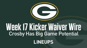 Week 17 Kicker Waiver Wire Pickups & Adds: Crosby Has Big Game Potential