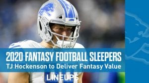 Top 16 Fantasy Football Sleepers 2020: T.J. Hockenson to Deliver Fantasy Gold