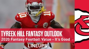 Tyreek Hill Football Outlook & Value 2020