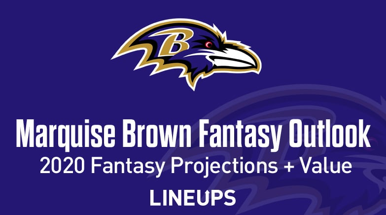 Marquise Brown fantasy value 2020
