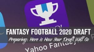 Preparing For Your 2020 NFL Fantasy Football Draft: Here's How It Will Go