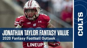 Jonathan Taylor Fantasy Outlook & Value 2020