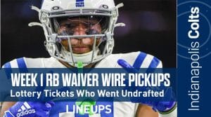 Week 1 RB Waiver Pickups & Adds: Lottery Tickets That Went Undrafted