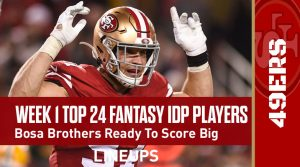 Top 24 Defensive Players (IDP) Rankings For Week 1: Bosa Brothers Ready To Score Big