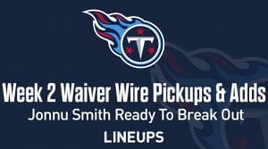 Week 2 TE Waiver Pickups & Adds: Jonnu Smith Ready To Breakout