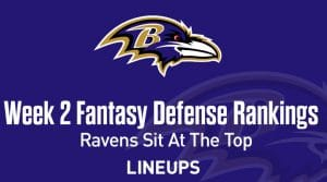 Top 9 Fantasy Football Defense Rankings for Week 2: Ravens Claw to the Top
