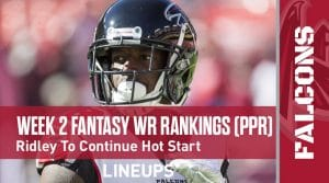 Week 2 WR Rankings & Projections (PPR): Calvin Ridley To Continue Hot Start