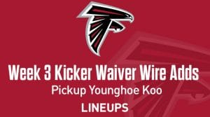 Week 3 Kicker Waiver Wire Pickups & Adds: Pick Up Younghoe Koo
