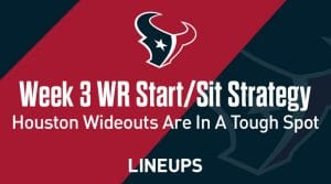 Week 3 WR Start, Sit Fantasy Strategy: Houston Wideouts In Tough Spot Against Pittsburgh