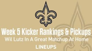 Week 5 Kicker Rankings & Pickups: Wil Lutz In A Great Matchup At Home