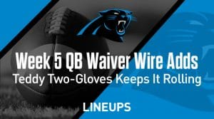 Week 5 QB Waiver Wire Pickups & Adds: Teddy Two-Gloves Keeps Rolling