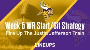 Week 5 WR Start, Sit Fantasy Strategy: Fire Up The Justin Jefferson Train Again