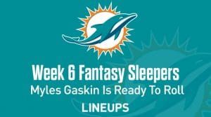 Fantasy Sleepers Week 6: Myles Gaskin Ready To Roll Against The Jets