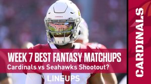 Best Fantasy Football Matchups for Week 7: Will the Cardinals vs. Seahawks game be a shootout?