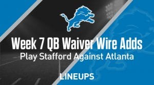 Week 7 QB Waiver Wire Pickups & Adds: Play Stafford Against Atlanta