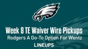Week 8 TE Waiver Pickups & Adds: Richard Rodgers A Go-To Option For Wentz