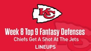 Top 9 Fantasy Football Defense Rankings for Week 8: Kansas City DST to Obliterate the Jets
