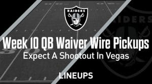 Week 10 QB Waiver Wire Pickups & Adds: Expect a Shootout in Vegas
