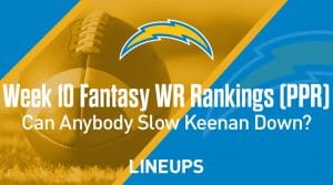 Week 10 WR Rankings & Projections (PPR): Keenan Allen Continues To Crush With Herbert Under Center