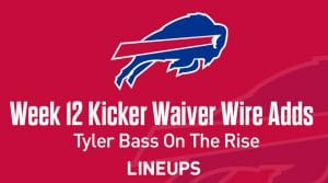 Week 12 Kicker Waiver Wire Pickups & Adds: Tyler Bass On The Rise