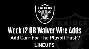 Week 12 QB Waiver Wire Pickups & Adds: Adding A QB For The Playoff Push