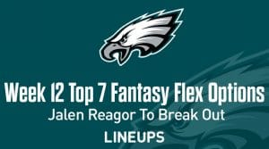 Top Seven Flex Options for Week 12: Jalen Reagor to Break Out