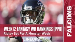 Week 12 WR Rankings & Projections (PPR): Calvin Ridley Set For Monster Week