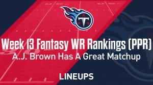 Week 13 WR Rankings & Projections (PPR): A.J. Brown Faces Banged Up Cleveland Secondary