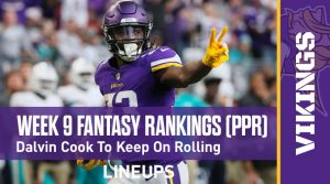 Week 9 Fantasy Football PPR Rankings & Projections: Dalvin Cook To Keep On Rolling