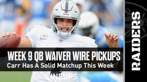Week 9 QB Waiver Wire Pickups & Adds: Start Carr against the Chargers