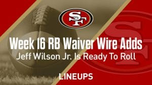 Week 16 RB Waiver Pickups & Adds: Jeff Wilson Jr. Ready To Roll In Fantasy Championships
