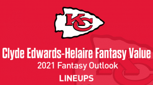 Clyde Edwards-Helaire Fantasy Football Outlook & Value 2021